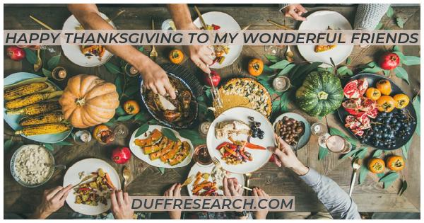 Happy Thanksgiving to my wonderful friends